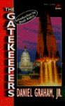 The Gatekeepers - Daniel Graham, Edwin E. Aldrin Jr.