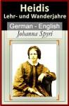 Heidi (Part I) [German English Bilingual Edition] - Paragraph by Paragraph Translation - Johanna Spyri, Helen James Dole