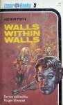 Walls within Walls - Arthur Tofte, Roger Elwood, Frank Kelly Freas