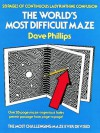 The World's Most Difficult Maze - Dave Phillips