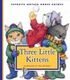 Three Little Kittens - Teri Weidner