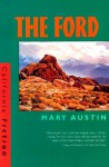 The Ford - Mary Austin