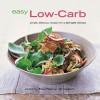 Easy Low-Carb - Maxine Clark, Clare Ferguson, Manisha Gambhir Harkins
