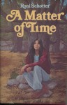 A Matter of Time - Roni Schotter