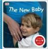 Our New Baby [With Reward Stickers] - Dawn Sirett