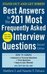 Best Answers to the 201 Most Frequently Asked Interview Questions, Second Edition - Matthew J. DeLuca, Nanette DeLuca