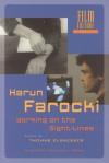 Harun Farocki: Working the Sight-lines - Thomas Elsaesser