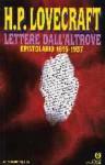 Lettere dall'altrove: Epistolario 1915-1937 - H.P. Lovecraft, Giuseppe Lippi