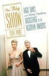 The Big Show: High Times and Dirty Dealings Backstage at the Academy Awards® - Steve Pond, Autonin Kratoehvil, Art Streiber, Lara Jo Regan, David Striek