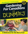 Gardening For Canadians For Dummies - Liz Primeau, Bill Marken, Michael MacCaskey