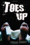 Toes Up - Adam Light