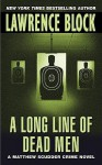 Long Line of Dead Men - Lawrence Block