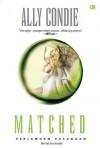 Matched (Perjamuan Pasangan) - Ally Condie, Yohanna Yuni