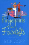 Fingerprints and Facelifts (An L.A. Dolls Mystery #1) - Rick Copp