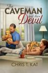 The Caveman and the Devil - Chris T. Kat