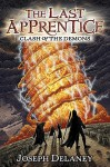 The Last Apprentice: Clash of the Demons - Joseph Delaney, Patrick Arrasmith