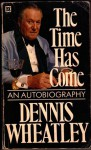 Time Has Come - Dennis Wheatley