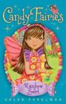 Candy Fairies 2: Rainbow Swirl - Helen Perelman