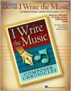 I Write the Music: Composer Chronicles (Set 1): Resource Collection of Songs, Stories and Listening Maps - John Higgins, John Jacobson, Wesley Ball