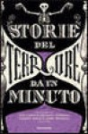 Storie del terrore da un minuto - Michael Connelly, Lemony Snicket, Susan Rich, Neil Gaiman
