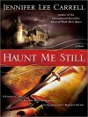 Haunt Me Still (MP3 Book) - Jennifer Lee Carrell, Katherine Kellgren
