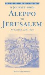 A Journey from Aleppo to Jerusalem: At Easter, A.D. 1697 - Henry Maundrell