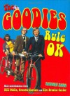 The Goodies Rule OK - Robert Ross, Bill Oddie, Graeme Garden, Tim Brooke-Taylor