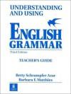 Understanding and Using English Grammar--Teacher's Guide - Betty Schrampfer Azar, Barbara F. Matthies