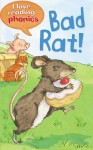Bad Rat! - Karen Wallace, Rachael O'Neill, Susan Nations