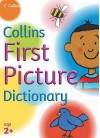 First Picture Dictionary (Collins Primary Dictionaries) - Nick Sharratt, Irene Yates