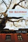 The Blessings - Elise Juska