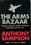 The Arms Bazaar - Anthony Sampson