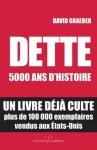 Dette : 5000 ans d'histoire (Les Liens Qui Libèrent) (French Edition) - David Graeber, Françoise Chemla, Paul Chemla