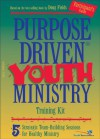 Purpose Driven Youth Ministry Training Kit Participant's Guide: 5 Strategic Team-building Sessions for Healthy Ministry: Facilitator's Guide - Doug Fields