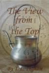 The View from the Top - T.L. Ingham
