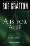 A is for Alibi (Kinsey Millhone Alphabet Mysteries, No. 1) - Sue Grafton