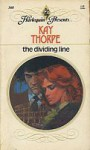 The Dividing Line - Kay Thorpe