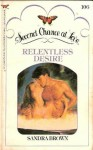 Relentless Desire (Second Chance at Love, #106) - Sandra Brown