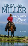 Big Sky River (Swoon-Worthy Cowboys, #3) - Linda Lael Miller