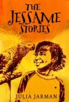The Jessame Stories - Julia Jarman