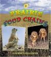 Prairie Food Chains - Bobbie Kalman