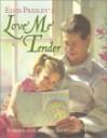 Elvis Presley's Love Me Tender - Elvis Presley, Vera Matson, Tom Browning