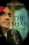 The Shah - Abbas Milani
