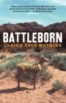 Battleborn - Claire Vaye Watkins