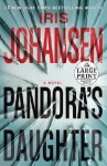 Pandora's Daughter (Paperback ) - Iris Johansen
