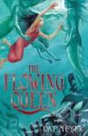The Flowing Queen (Flowing Queen,#1) - Kai Meyer