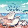 The Utterly Otterleys - Mairi Hedderwick