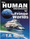 The Fringe Worlds - T.R. Harris