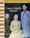 Laura Ingalls Wilder - Christi E. Parker