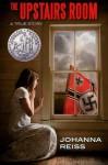 The Upstairs Room (Winner of the Newbery Honor) - Johanna Reiss